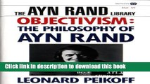 Read Objectivism: The Philosophy of Ayn Rand (Ayn Rand Library)  PDF Free