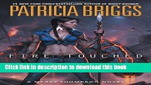 Read Books Fire Touched: A Mercy Thompson Novel ebook textbooks