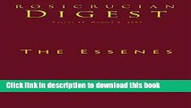 Download The Essenes: Digest (Rosicrucian Order AMORC Kindle Editions)  PDF Online