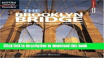 Read The Brooklyn Bridge: New York City s Graceful Connection (High Interest Books: Architectural