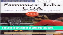 Download Peterson s Summer Jobs USA: Where the Jobs Are   How to Get Them (Summer Jobs in the USA)
