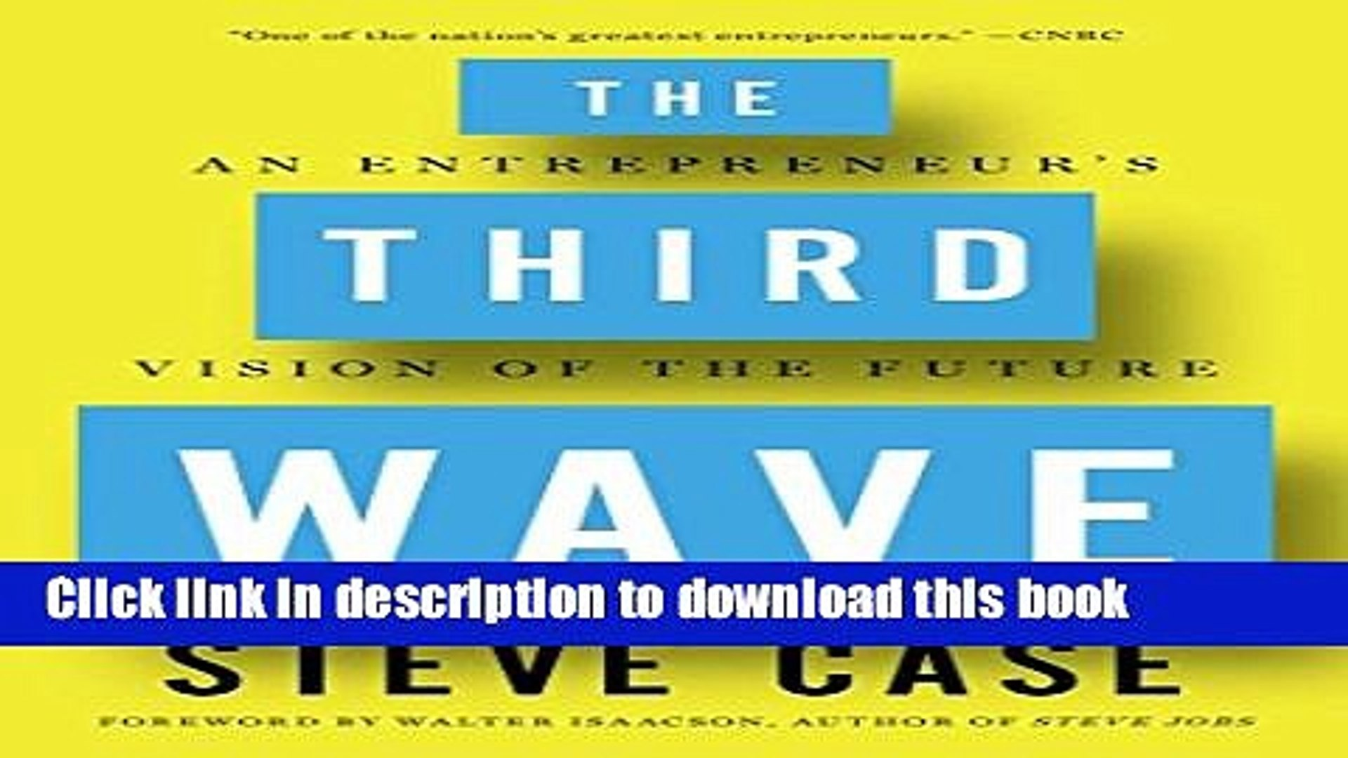 [Read PDF] The Third Wave: An Entrepreneur s Vision of the Future  Read Online