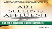Read The Art of Selling to the Affluent: How to Attract, Service, and Retain Wealthy Customers and