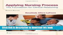 Download Applying Nursing Process: The Foundation for Clinical Reasoning  Ebook Free