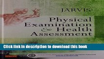Read Physical Examination and Health Assessment - Text and Physical Examination and Health