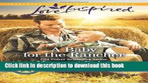 [PDF] A Baby for the Rancher (Lone Star Cowboy League) Read Online