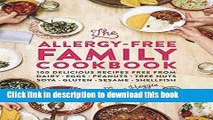Read The Allergy-Free Family Cookbook: 100 delicious recipes free from dairy, eggs, peanuts, tree