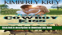 [PDF] Reese s Cowboy Kiss Witness Protection  ~ Rancher Style: Blake s Story (Sweet Montana Bride)