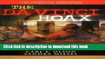 Read The Da Vinci Hoax: Exposing the Errors in the Da Vinci Code  PDF Free
