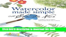 Read Book Watercolor Made Simple with Claudia Nice E-Book Download