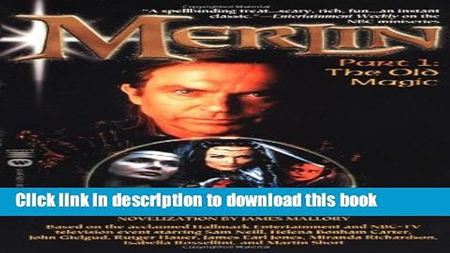 Read Books Merlin: The Old Magic - Part 1 (Merlin (Warner)) E-Book Download