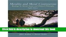 Download Morality and Moral Controversies 8th (Eighth) Edition byArthur  Ebook Free