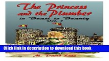 Read Books The Princess and the Plumber: Beast to Beauty (Volume 1) ebook textbooks