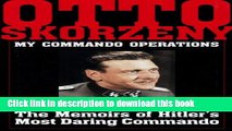Read My Commando Operations: The Memoirs of Hitler s Most Daring Commando (Schiffer Military