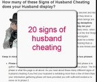 20 Signs Your Husband is Cheating - Signs Husband Cheating.avi