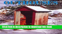 [PDF] Outhouses: Images   Contemplations [Read] Full Ebook