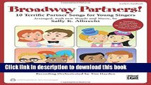 Read Broadway Partners: 10 Terrific Partner Songs for Young Singers (Partner Songbooks)  Ebook Free