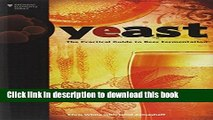 Read Yeast: The Practical Guide to Beer Fermentation (Brewing Elements)  Ebook Free