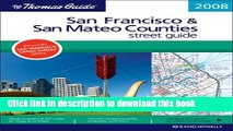 Read The Thomas Guide 2008 San Francisco   San Mateo Counties: Street Guide (San Francisco and San