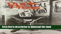 Download Punk Press: Rebel Rock in the Underground Press 1968-1980  PDF Free