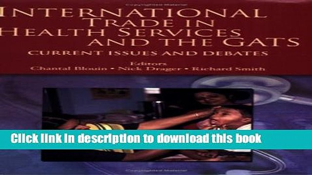 [PDF] International Trade in Health Services and the GATS: Current Issues and Debates (Trade and