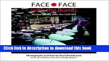 Read Books Face to Face with the Bomb: Nuclear Reality after the Cold War ebook textbooks