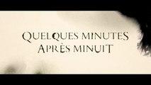 Quelques Minutes après minuit (2016) - French