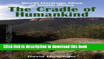 Read The Cradle of Humankind: World Heritage Sites of South Africa (World Heritage Sites of South