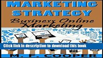 PDF MARKETING STRATEGY: Business Online Marketing for Facebook, Twitter, Google +, LinkedIn,