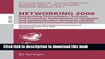 Read NETWORKING 2006. Networking Technologies, Services, Protocols; Performance of Computer and