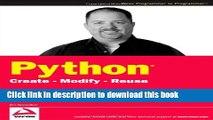 Read Python: Create - Modify - Reuse  Ebook Free