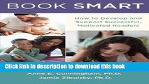 Download Book Book Smart: How to Develop and Support Successful, Motivated Readers ebook textbooks