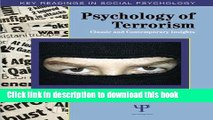Download Book Psychology of Terrorism: Classic and Contemporary Insights (Key Readings in Social