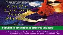 [Read PDF] Only Lycans Need Apply: A Broken Heart Novel (Broken Heart Vampires)  Read Online