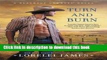 [PDF] Turn and Burn: A Blacktop Cowboys Novel Free Books