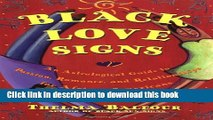 Read Black Love Signs: An Astrological Guide to Passion, Romance and Relationships for African