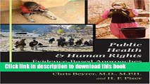 Download Public Health and Human Rights: Evidence-Based Approaches (Director s Circle Book)  Ebook