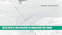 Read Book Abbas Kiarostami: Images, Still and Moving E-Book Download