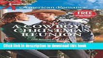 [PDF] A Cowboy s Christmas Reunion (The Boones of Texas)  Read Online