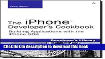 Read The iPhone Developer s Cookbook: Building Applications with the iPhone SDK  Ebook Free