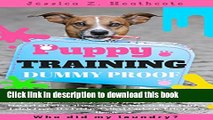 Read Book Puppy Training: Step By Step Puppy Training Guide
