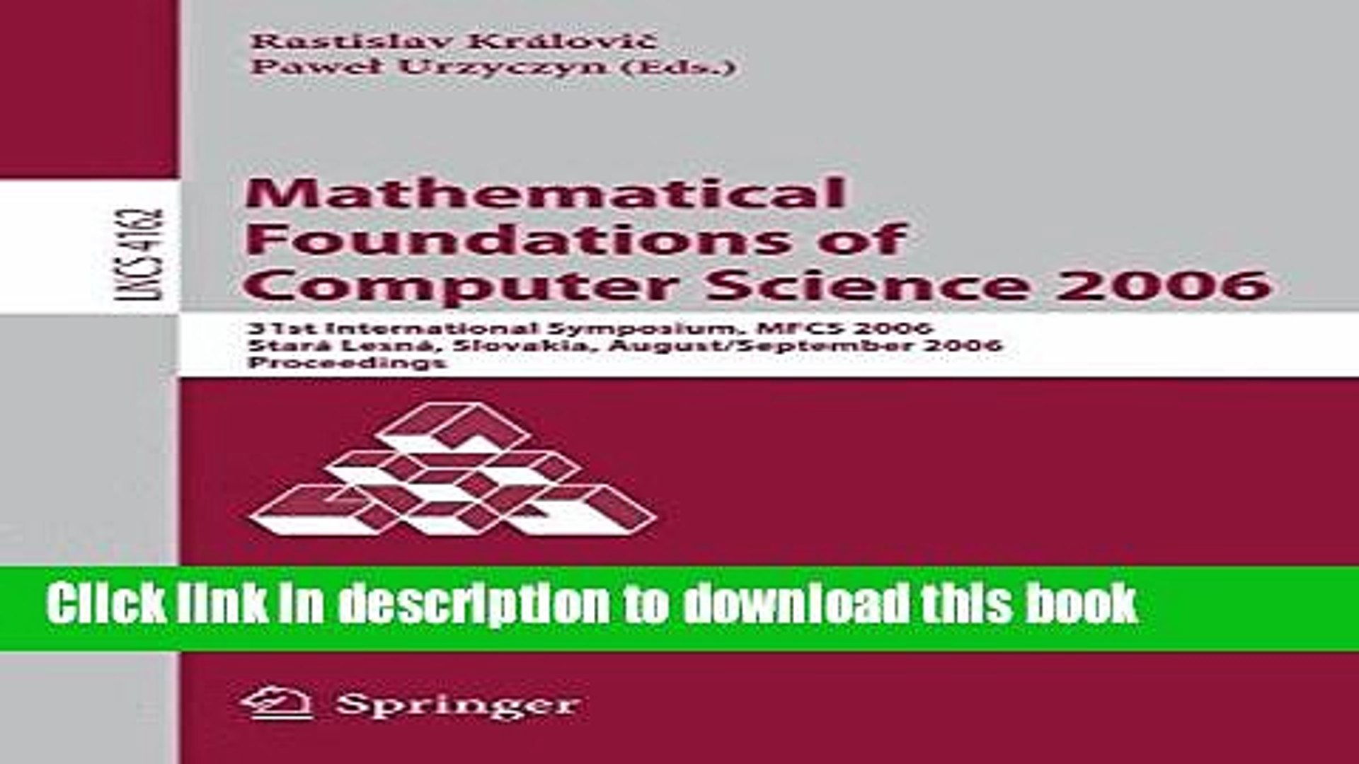 Read Mathematical Foundations of Computer Science 2006: 31st International Symposium, MFCS 2006,