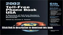 Download Toll-Free Phone Book USA 2002: A Directory of Toll-Free Telephone Numbers for Businesses
