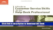 Download A Guide to Customer Service Skills for the Help Desk Professional Ebook Online