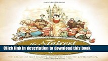 Read Book The Fairest One of All: The Making of Walt Disney s Snow White and the Seven Dwarfs