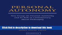 Read Personal Autonomy: New Essays on Personal Autonomy and its Role in Contemporary Moral