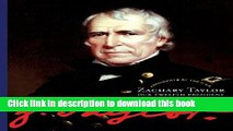 Download Zachary Taylor (Presidents of the U.S.A.)  Ebook Free