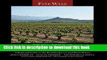 Read The Finest Wines of Rioja and Northwest Spain: A Regional Guide to the Best Producers and