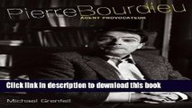 Read Pierre Bourdieu: Agent Provocateur  Ebook Free