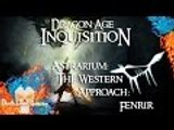 Dragon Age: Inquisition | Astrarium | The Western Approach: Fenrir